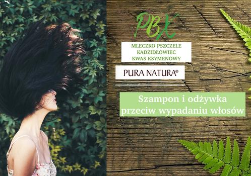 Co na wypadanie włosów? Proponujemy ziołowy szampon i odżywkę Pura natura PBX